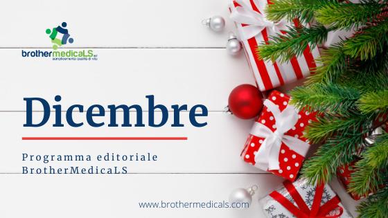 Programma editoriale Dicembre BrothermedicaLS